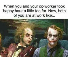 Work Quote : hungover