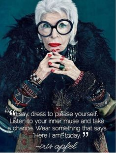 Fashion Quotes Style Funny Iris Apfel For 2019 Emmanuelle Alt, Iris Apfel Quotes, Muse, Advanced Style, Advanced Beauty, Trendy Fashion, Fashion Trends, Cheap Fashion, Fashion Outfits