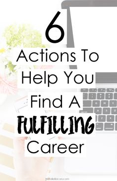 6 Actions to Help You Find a Fulfilling Career | Natalie Bacon