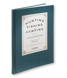Hunting, Fishing and Camping, Anniversary Edition: Books Holiday Gift Guide, Holiday Gifts, Fathers Day Gifts, Gifts For Dad, Personalised Gifts Unique, Camping Gifts, Better Half, Ll Bean, You Are The Father