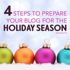 4 Steps to Prepare Your Blog for the Holiday Season- Plus, get a free spreadsheet template to track sprucing up your old holiday posts.