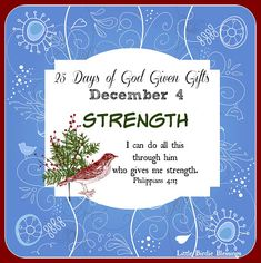 Little Birdie Blessings : 25 Days God Given Gifts ~ Day 4