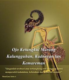 Filosofi Budaya Jawa is part of Quotes lucu - Daily Quotes, Best Quotes, Funny Quotes, Life Quotes, Qoutes, Medan, Quotes Lucu, Poetic Words, Islamic Love Quotes