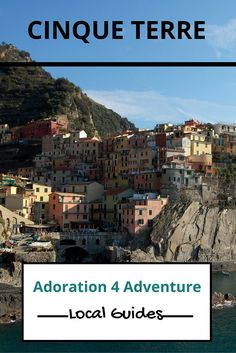 Adoration 4 adventure's local guide for visitor's to Cinque Terre, Italy…