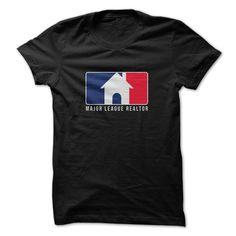 Major League Realtor T Shirt, Hoodie, Sweatshirt