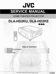 JVC DLA-HD 2 projector (dila d-ila) Original Service Manual for repair in PDF  PDF format DOWNLOAD Procedural Writing, Electrical Wiring Diagram, Home Theater Projectors, Manual, The Originals, Projects, Log Projects, Textbook