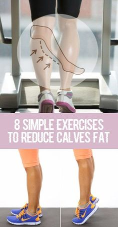 8 Simple Exercises to Reduce Calves Fat..