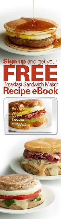 Get your *Free* Breakfast Sandwich Maker Recipe eBook