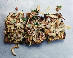 Mushroom Toast Recipe from Inside The Gjelina Cookbook