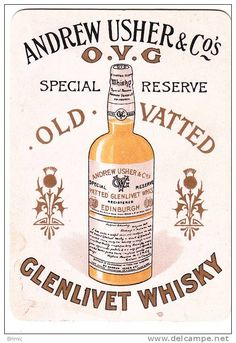 Andrew Usher & Co. O.V.G Old Vatted Glenlivet Whisky by J Stewart Edinburgh Scotch Whisky - from an advertising card.