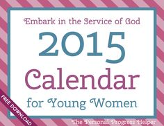 The Personal Progress Helper: 2015 Calendar for Young Women Free Download