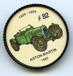 Jello-O Coin 82 - Aston-Martin (1922) - The Aston-Martjn was designed by Lionel Martin in 1922 and first gained its reputation at the Aston-Hilton hill-climbing competitions near London, England. Various racing and sports bodies were fitted to the chassis which cost about S3,000. All were powered by four-cylinder engines with a speed of 75 mph.