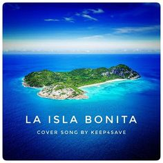 LA ISLA BONITA .  link and info will be added