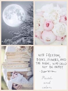 With freedom, books, flowers and the moon. Who could not be happy? ◙✽