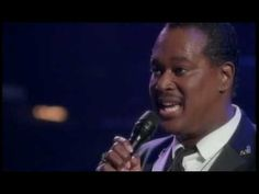 """Luther Vandross - singing """"Evergreen""""..one of my fave singers..singing one of my fave songs."""