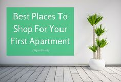So you're ready to move into your first place but now the time has come to furnish! Fear not, here's the best places to shop for your first apartment.