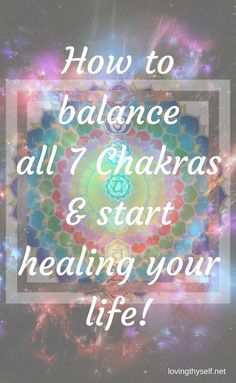how to balance all you 7 chakras and start healing your life. Its easier then getting up in the morning!!! find out on lovingthyself.net chakras are our spirit and when we deter from our spiritual guidance we develop illness.
