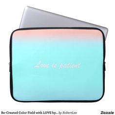 Re-Created Color Field with LOVE by Robert S. Lee Laptop Computer Sleeves#love #Scripture #Bible #Jesus #Christ #Lord #God #Robert #S. #Lee #art #Neoprene #Laptop #Sleeve #graphic #design #colors #sleeve #electronics #tech #laptop #mac #apple #girls #boys #men #women #ladies #style #for #her #him #gift #want #need #love #customizable