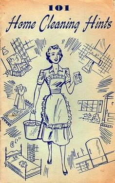 1950's Home Cleaning Hints.....I still have my Mom's!