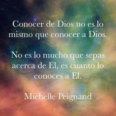 A Dios no le conoces por Referencias, Lo conoces por Experiencias.   En Facebook como  Michelle Peignand (Ministerios)