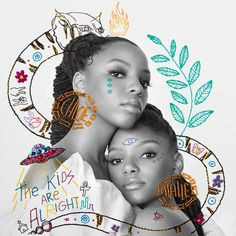 The Kids Are Alright by Chloe x Halle