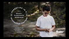 Parenting in a Sexualized Culture Webinar