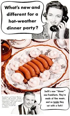 Wondering what's new in hot-weather dinner party fare? Looks to me like wieners on ice!