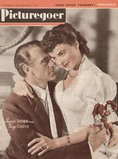 "Gary Cooper and Ingrid Bergman on the cover of ""Picturegoer"" magazine, United Kingdom, March 1946."