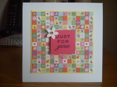 Handmade 'Just For You' card