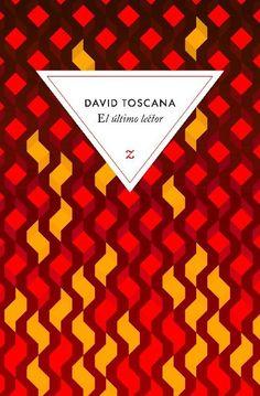 Editions Zulma / David Toscana / El ultimo lector