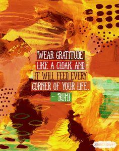 25 febbraio: Indossa la gratitudine come un mantello, e nutrirà ogni angolo della tua vita