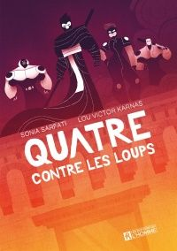 """The book on which I've been working for the past year and a half """" Quatre- contre les Loups"""" is finally hitting the shelves! Art by Me and written by Sonia Sarfati Roman, Illustrations, Book 1, The Past, Movie Posters, Movies, Pictures, Youth, Chart"""