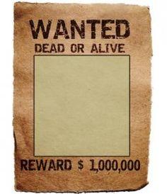Cartel de Wanted. Tu fotografía en un mítico cartel de, en busca y captura, vivo o muerto, recompensa, un millón. Guarda o envía el fotomontaje como recuerdo o curiosidad. #fotomontaje www.fotoefectos.com