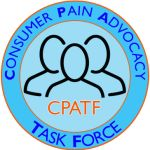 CPATF  Consumer Pain Advocacy Task Force (CPATF) is comprised of national leaders and decision-makers from 16 consumer-nonprofit organizations that are dedicated to patient well-being and supporting the use of effective methods for pain treatment. The State Pain Policy Advocacy Network (SPPAN) first convened these leaders in March 2014 to organize a collective action effort to benefit people with pain.