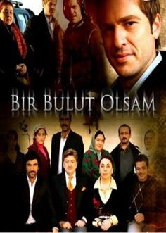 """Find more tv shows like Bir bulut olsam to watch, Latest Bir bulut olsam Trailer, Mustafa Bulut is literally """"madly"""" in love with Narin, yet Narin does not love him and does not accept him as husband. Movie Titles, Series Movies, Movie Tv, Tv Series, Turkish Actors, Good Movies, Actors & Actresses, Tv Shows, Drama"""