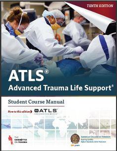 ATLS - Advanced Trauma Life Support 10th Edition Pdf Download e-Book