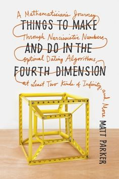 Things To Make And Do In The Fourth Dimension Book...for Advanced Folks