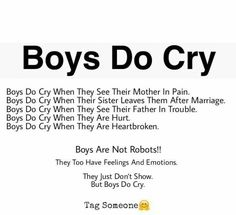 Boys do cry Boys do cry -- Delivered by serviceYou can find Facts about guys and more on our website.Boys do cry Boys do cry -- Delivered by service Karma Quotes, Real Life Quotes, Hurt Quotes, Bff Quotes, Reality Quotes, Mood Quotes, Funny Quotes, Qoutes, Real Friendship Quotes