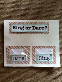 Party: Im not a big fan of truth or dare so this is perfect :) Sing or Dare for Singing Time