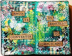 Magia y sencillez. M.Paz Pérez-Campanero http://red.manosymente.com/artjournals/magia0