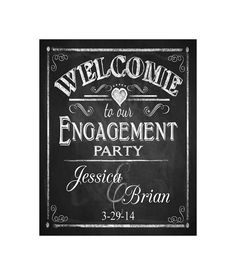 Personalized WELCOME to our Engagement Party Printable Poster - DIY - Chalkboard Style