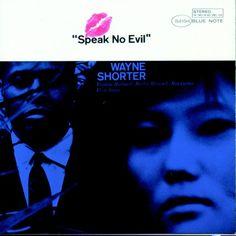 """Wayne Shorter """"Speak No Evil"""" The Cordelle   Music www.thecordelle.com"""