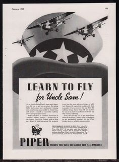 "1943 WW II PIPER Aircraft ""Learn to Fly for Uncle Sam"" Wartime WII WW2 AD"