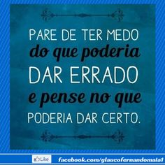 Pare de ter medo... #motivation #motivacao #sucess