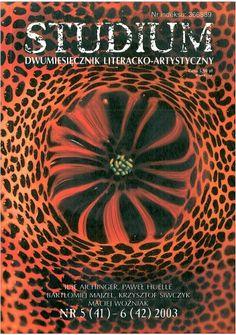 Okładka książki Studium. Dwumiesięcznik literacko - artystyczny, nr 5 (41) - 6 (42) 2003 - wewnątrz fotografie mojego autorstwa Learning, Projects, Movie Posters, Movies, Log Projects, Blue Prints, Films, Studying, Film