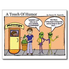 """A Touch of Humor"" Space Aliens Massage Comic http://www.zazzle.com/TigerLilyStudios?rf=238891780775066757"