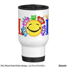 lOL, Planet Peek-A-Boo design travel mug