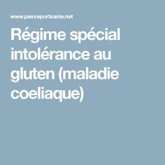Régime spécial intolérance au gluten (maladie coeliaque)