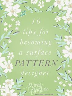 Becoming a surface pattern designer may seem tricky, but Bonnie Christine explains how you can get started on your own path toward surface design bliss.
