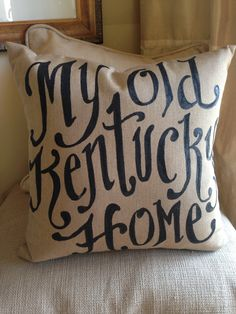 My Old Kentucky Home script   state song  fathers day by kijsa, $32.00